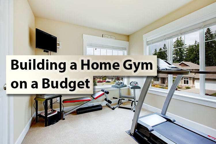 Building a Home Gym on a Budget