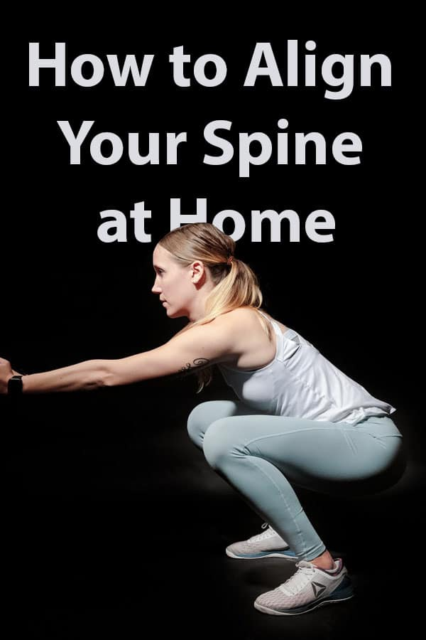 How to Align Your Spine at Home