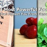 13 Most Powerful Foods That Protect You From Cancer