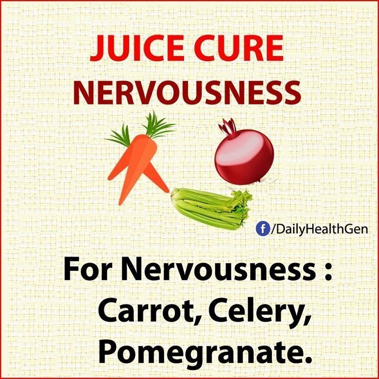 juice cure nervousness