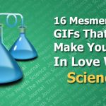 16 Mesmerising GIFs That Will Make You Fall In Love With Science