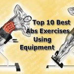 Top 10 Gym and Weighted Ab Workouts