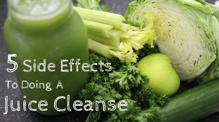 5 Potential Side Effects To Doing A Juice Cleanse And How