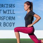 8 Exercises That Will Transform Your Body