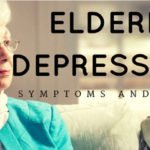 Elderly Depression: Symptoms and Tips to Aid Our Depressed Seniors