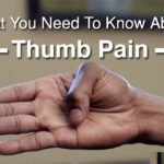 What You Need To Know About Thumb Pain