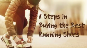 8 Steps in Buying the Best Running Shoes