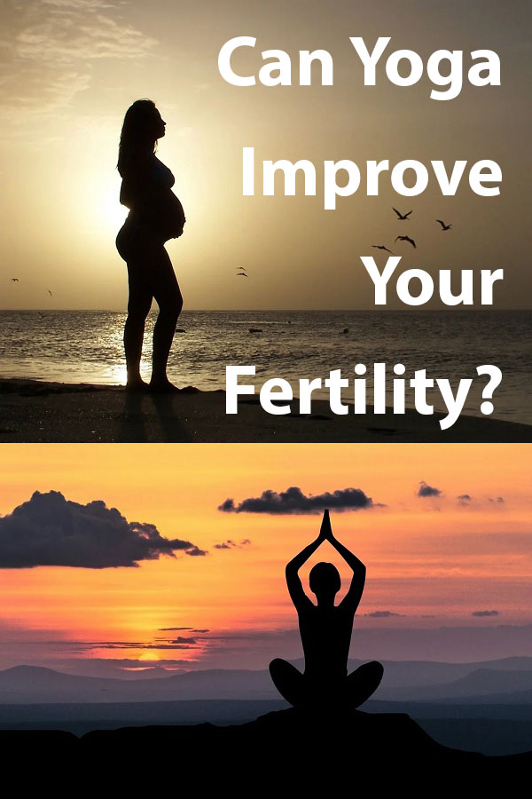 Can Yoga Improve Your Fertility p