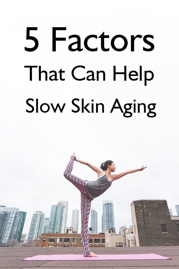 5 Factors That Can Help Slow Skin Aging_p